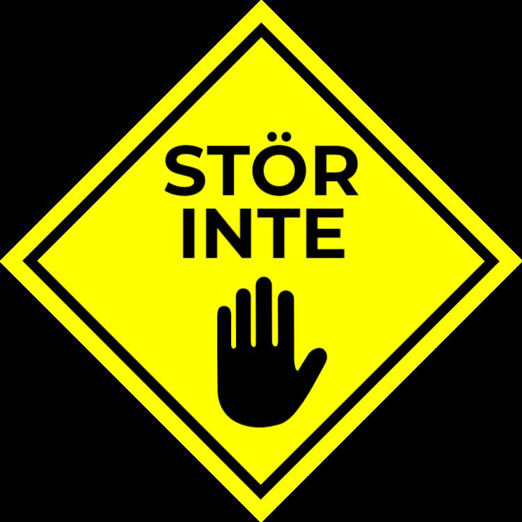 Stör inte skylten