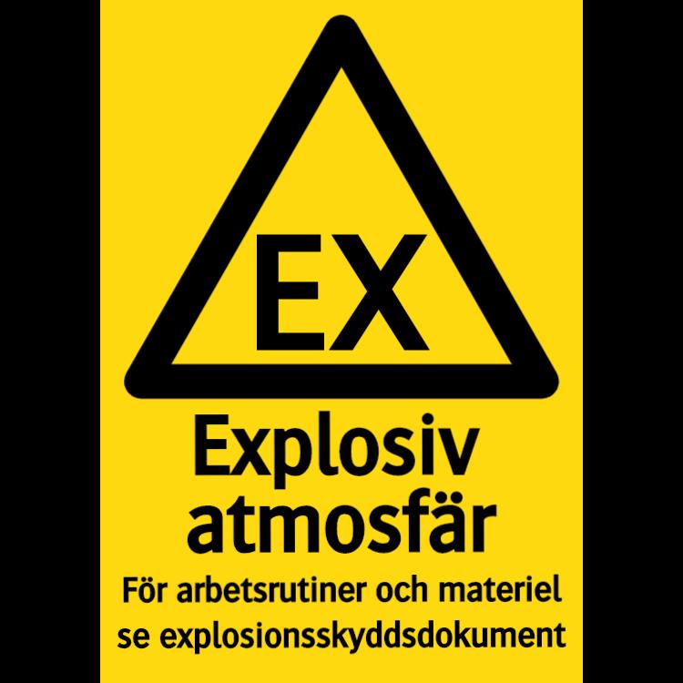 Explosiv atmosfär För arbetsrutiner och materiel se explosionsskyddsdokument