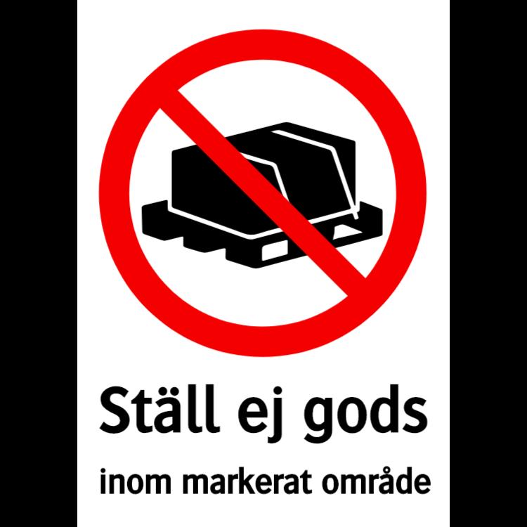 Ställ ej gods inom markerat område