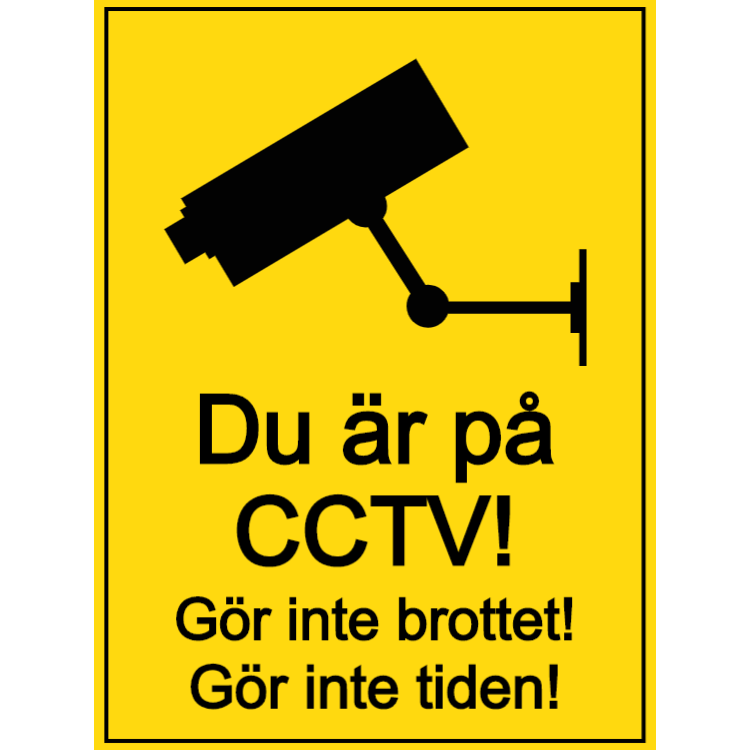 Du är på CCTV - gör inte brottet