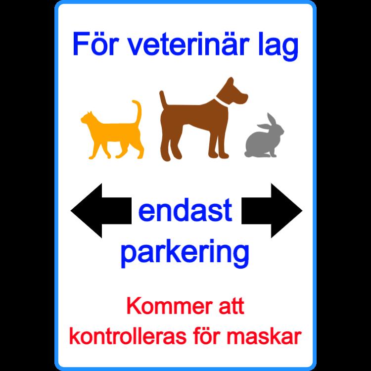 Parkeringsskylt för veterinärlag