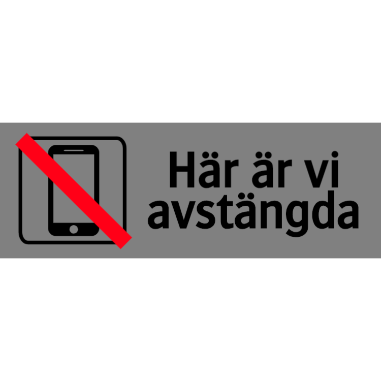 Ej mobiltelefon skylt