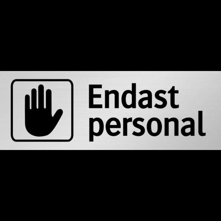 Endast personal skylt