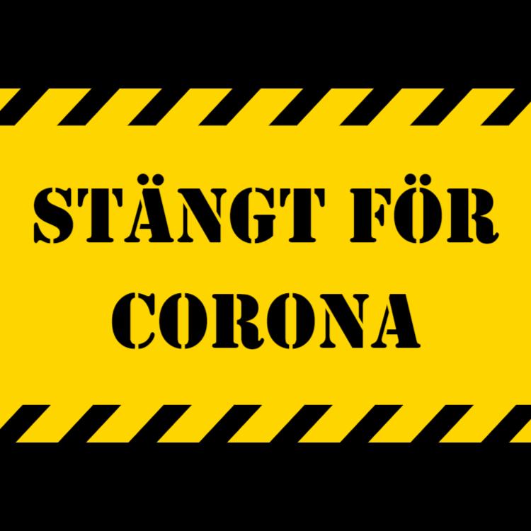 Stängt för Corona