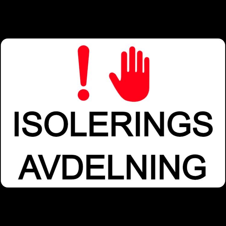 Isolerings Avdelning - klistermärke