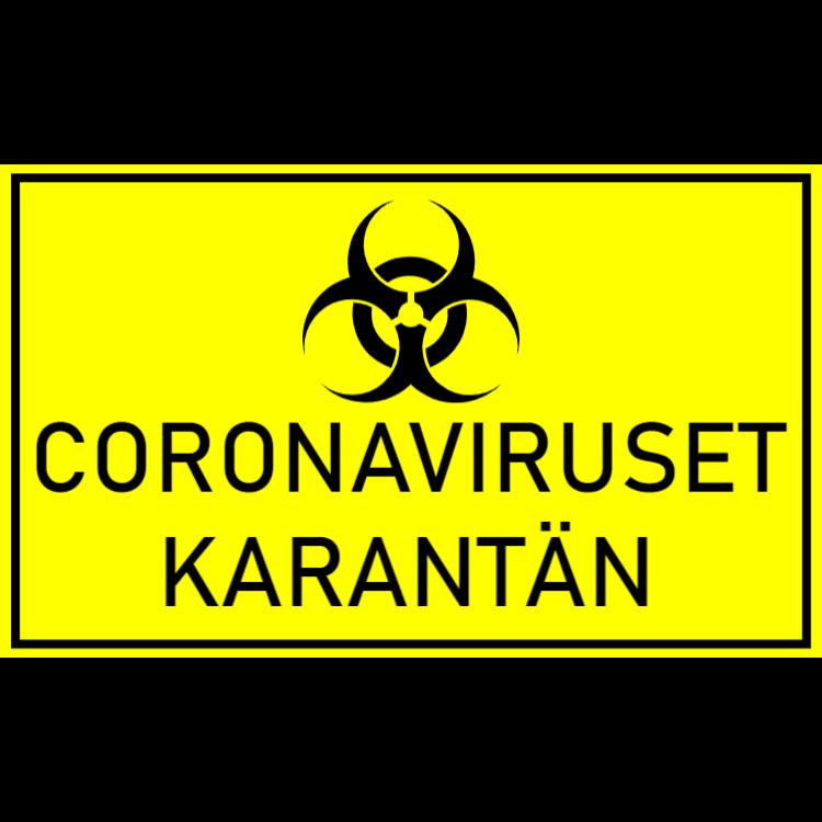 Coronaviruset karantän skylt