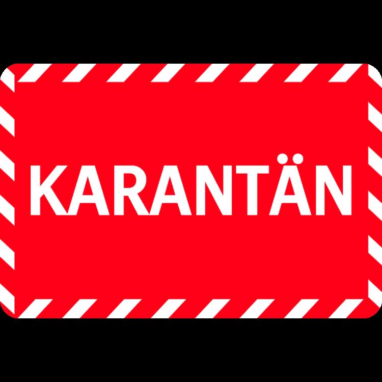 Karantän - röd klistermärke