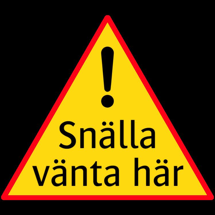 Snälla vänta här - skylt