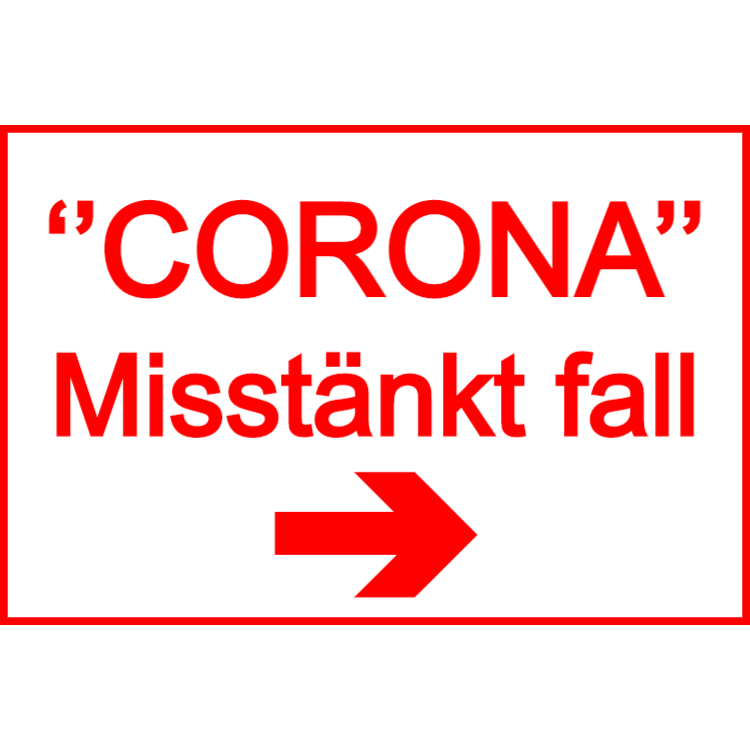 Corona - Misstänkt fall - skylt