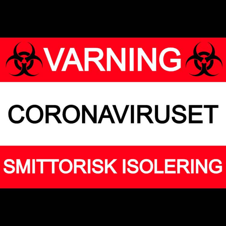 Varning, smittorisk isolering