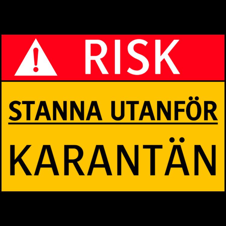 Risk - Stanna utanför, karantän - klistermärke