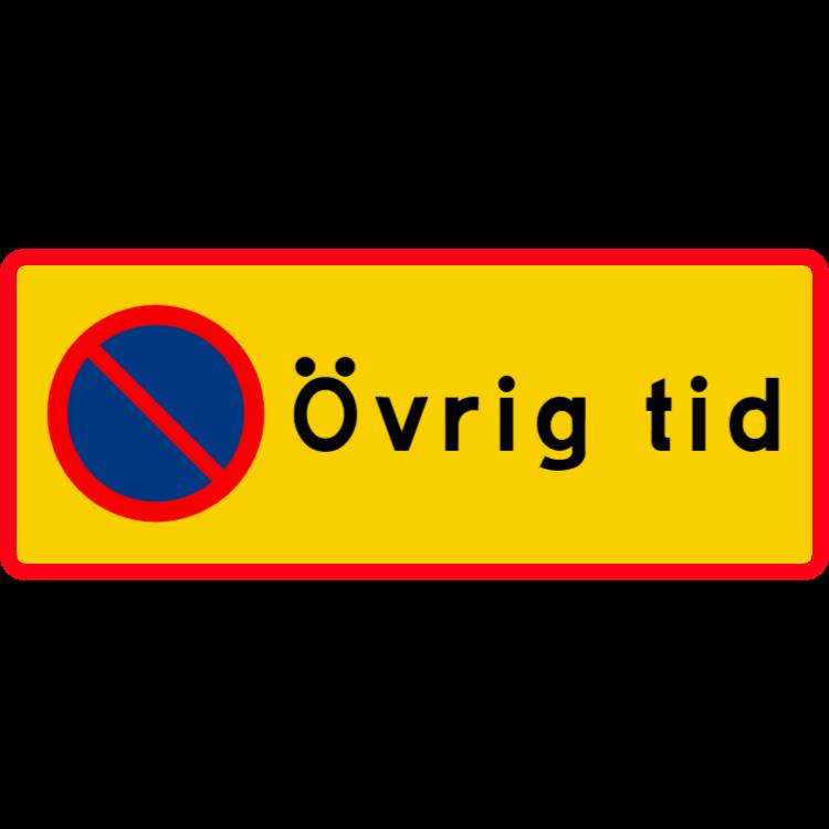 Parkering förbjuden / Övrig tid