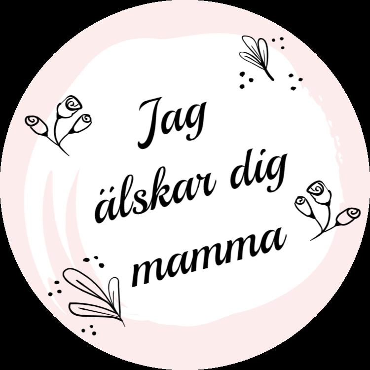 Jag älskar dig mamma - Dekaler