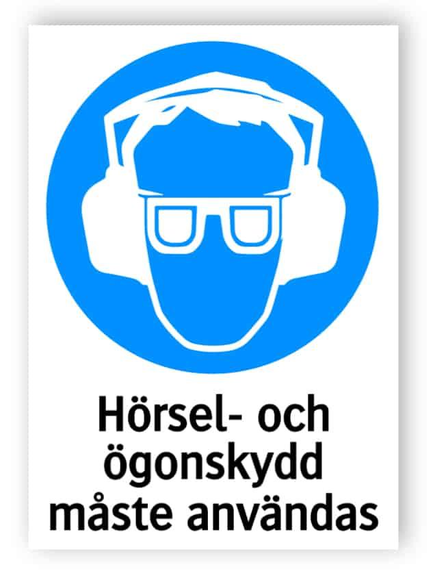 Hörsel- och ögonskydd måste användas