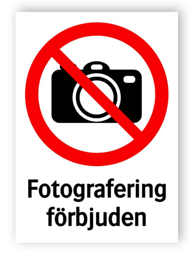 Fotografering förbjuden