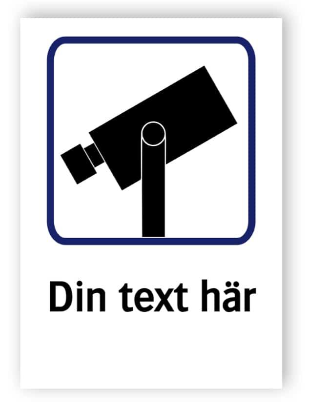 Övervakningsskylt – Egen text