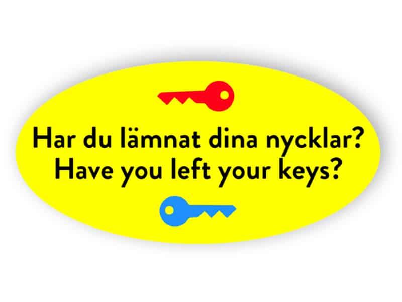 Har du lämnat dina nycklar?