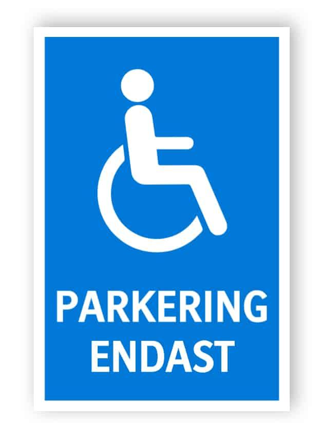 Handikapp tecken - parkering endast