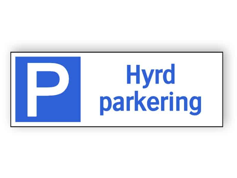 Hyrd parkering tecken