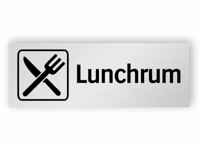 Lunchrum skylt