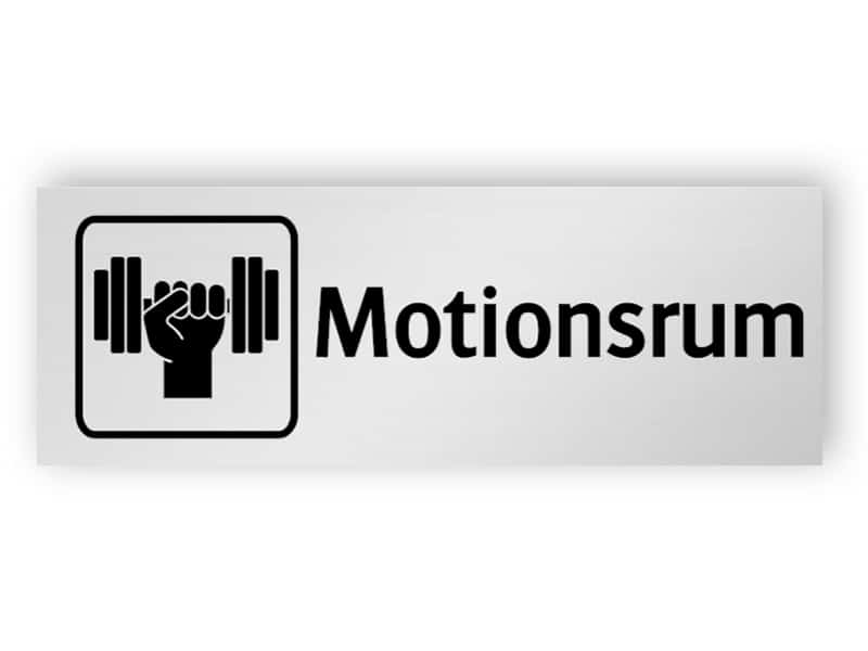 Motionsrum skylt