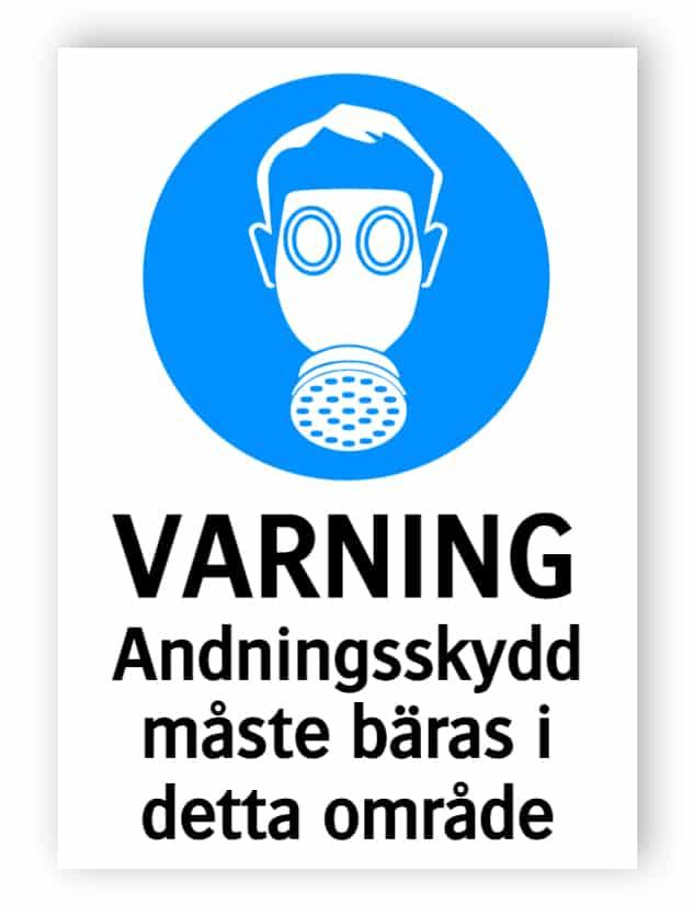 Varning - Andningsskydd måste bäras i detta område