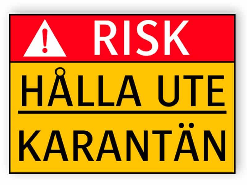 Risk - Hålla ute, karantän - klistermärke