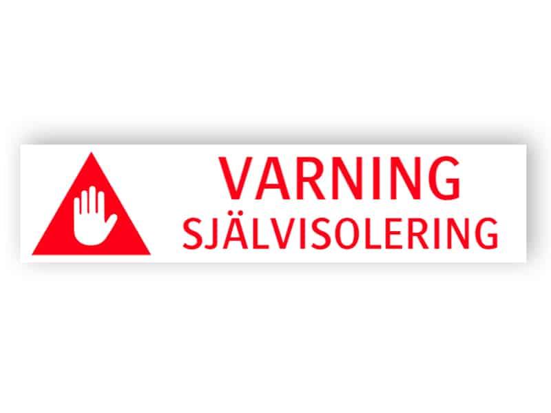 Varning - självisolering
