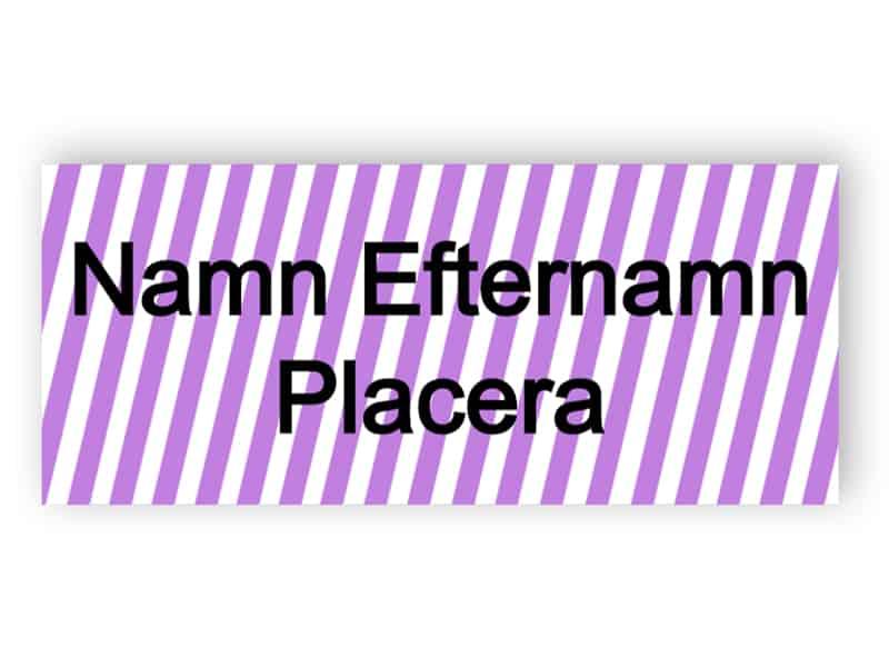 Namnmärke med violetta ränder