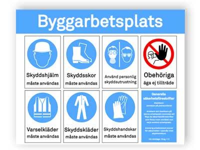 Påbud/Förbud Kombiskylt byggarbetsplats